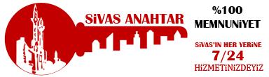 Sivas Anahtar & Çilingir